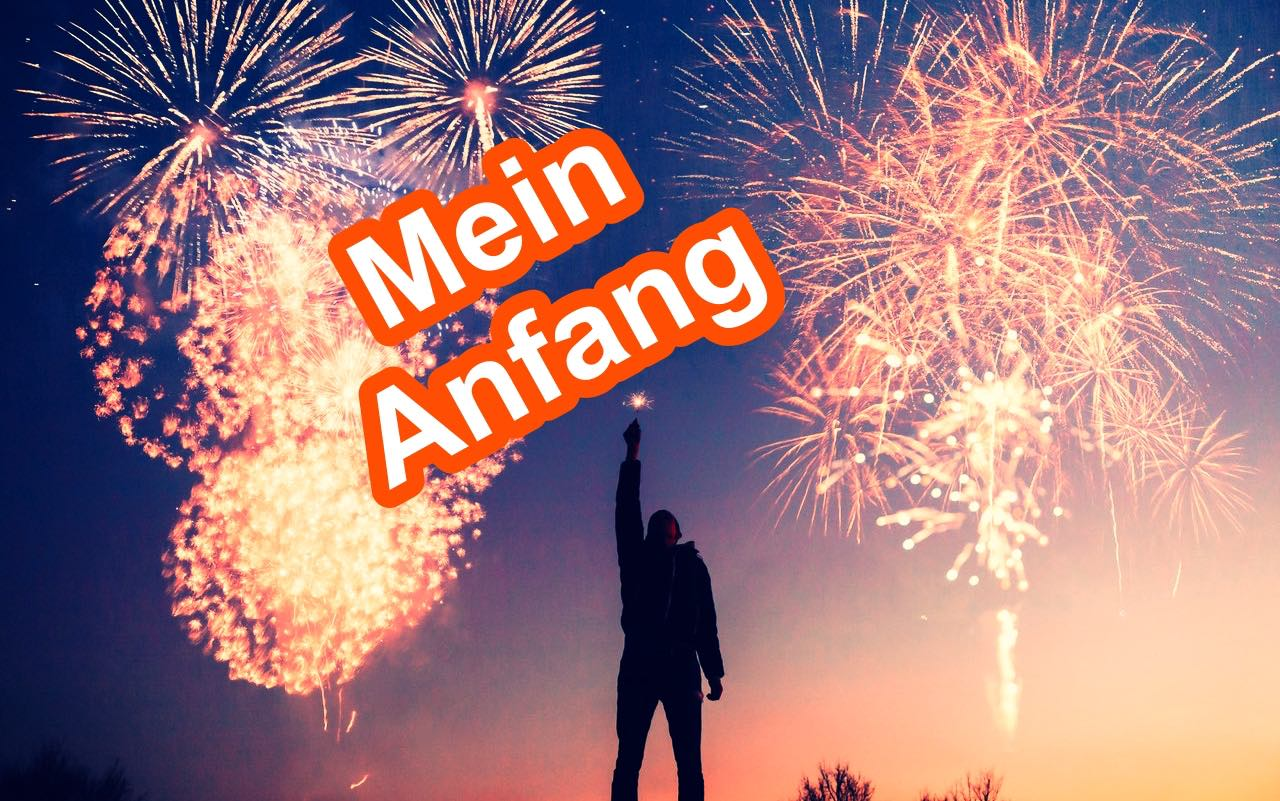 mein anfang